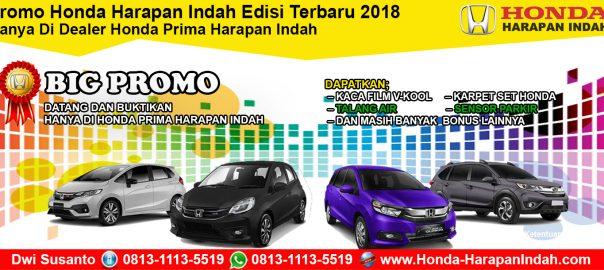 Promo Honda Harapan Indah Edisi Terbaru 2018 DP Murah & Cicilan Ringan